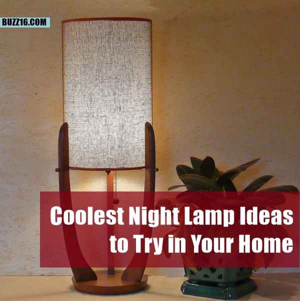 Coolest Night Lamp Ideas to Try in Your Home0521