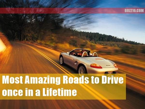 Most Amazing Roads to Drive once in a Lifetime1.1