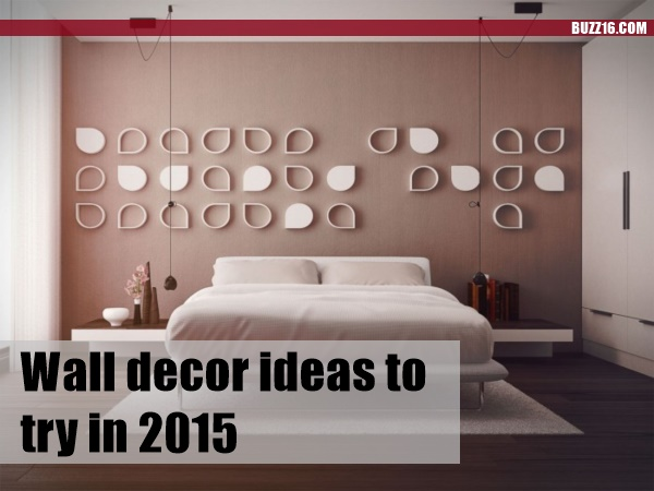 Wall decor ideas to try in 20150011