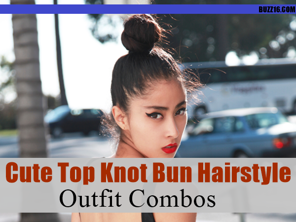 Cute Top Knot Bun Hairstyle + Outfit Combos0521