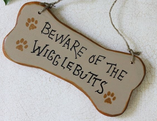 Funny Pet signs to Honor Your Four Legs Buddy - (15)