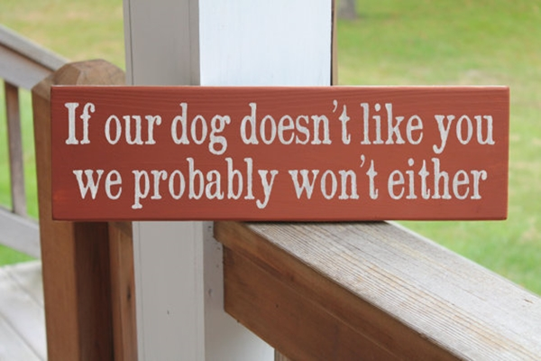 Funny Pet signs to Honor Your Four Legs Buddy - (25)