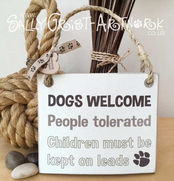 Funny Pet signs to Honor Your Four Legs Buddy - (32)