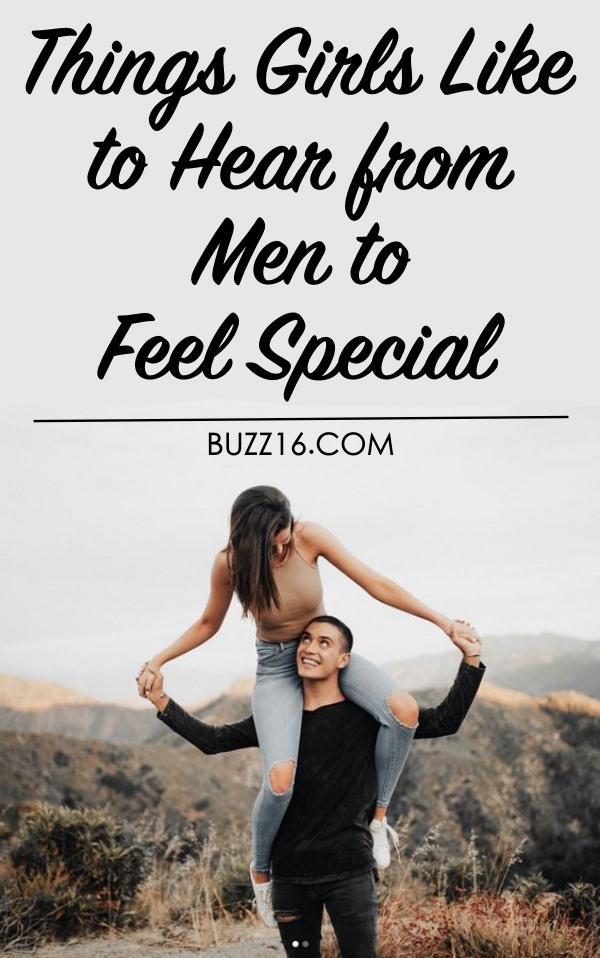 Things Girls Like to Hear from Men to Feel Special