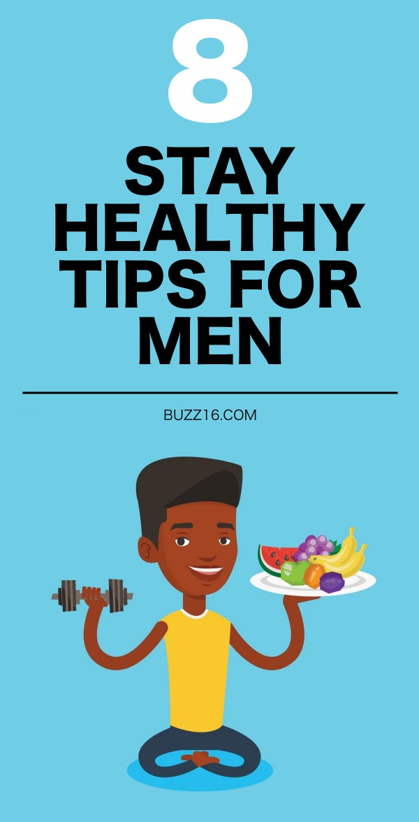 8 Vital Stay-Healthy Tips for Men