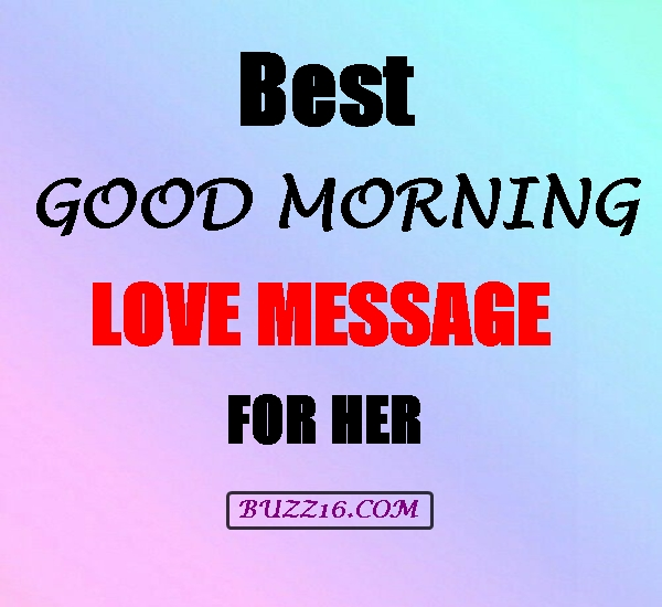 40 Best Good Morning Love Message for Her