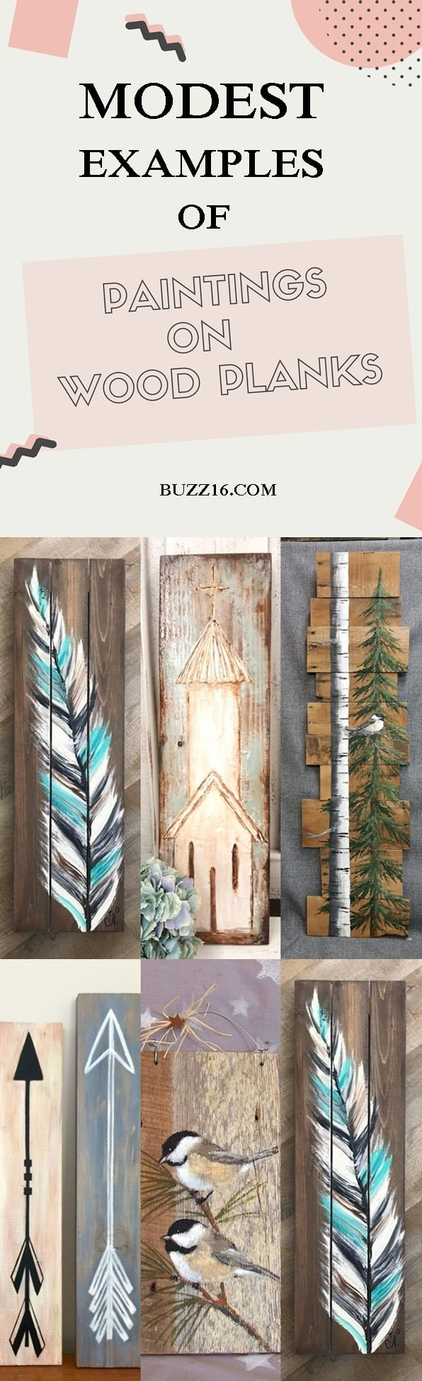 40 Modest Examples of Paintings On Wood Planks